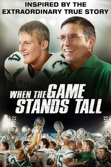 Trận Đấu Đã Đến - When The Game Stands Tall