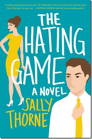 Review: The Hating Game by Sally Thorne | About That Story