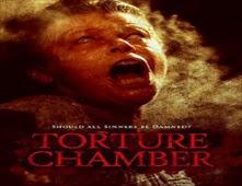 فيلم Torture Chamber