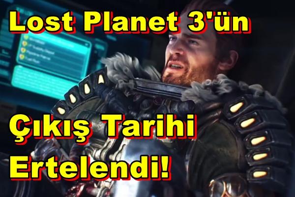 Lost Planet 3'ün Çıkış Tarihi Ertelendi!