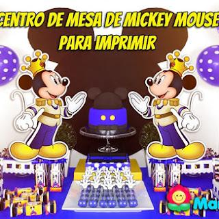 Mickey Mouse Príncipe Rey: Centro de Mesa para Imprimir
