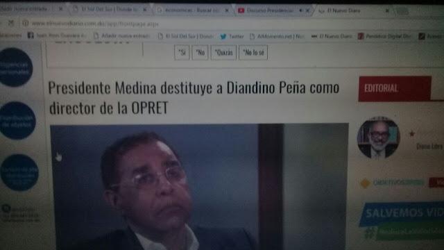 De últimos minutos Danilo Medina destituye a Diandino Peña de La OPRET