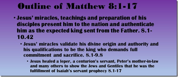 Outline of Matthew 8.1-17