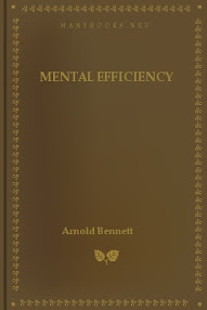 Cover of Arnold Bennett's Book Mental Efficiency And Other Hints To Men And Women