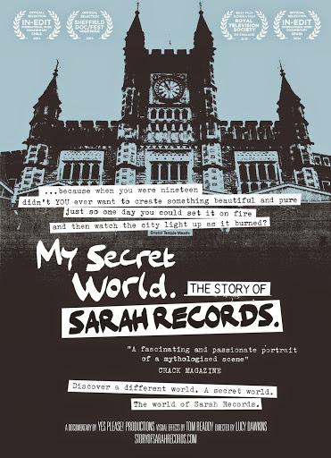 Ο Μυστικός μου Κόσμος: Η Ιστορία της Sarah Records / My Secret World: The Story of Sarah Records Poster