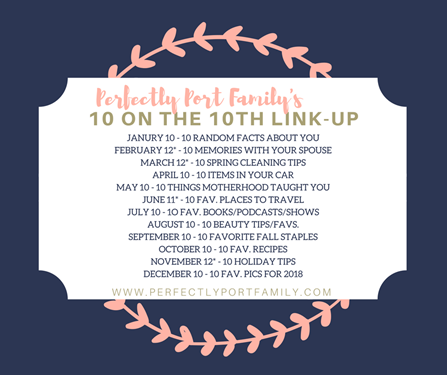 10 on the 10th link-up-2
