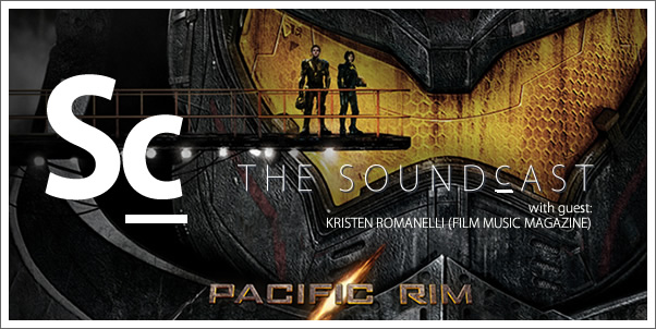 SoundCast Episode 63 - Pacific Rim