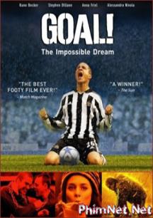 Phim Ước Mơ Sân Cỏ Full Hd - Goal! The Dream Begins