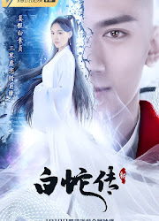 New Legend of White Snake China Web Drama