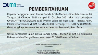 Mulai 21 Oktober, Ada Rekayasa Lalu Lintas di Jalan Nasional Banda Aceh - Sigli Terkait Pengerjaam Tol Sibaceh