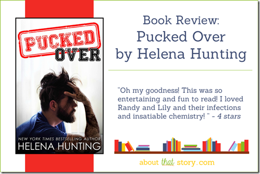 Book Review: Pucked Over by Helena Hunting | About That Story