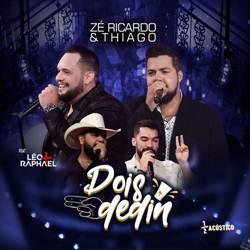 Baixar Zé Ricardo e Thiago Part. Léo e Raphael - Dois Dedin Online