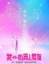 My Robot Boyfriend China Drama