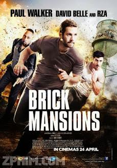 Khu Nguy Hiểm - Brick Mansions (2014) Poster