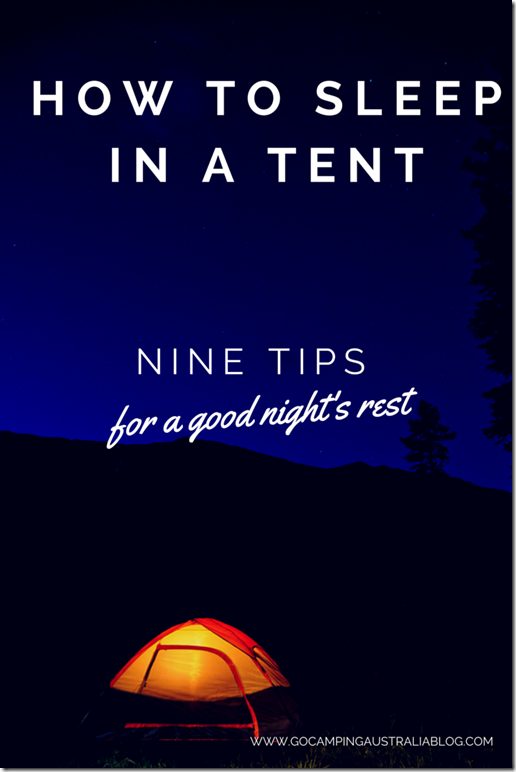How to sleep in a tent tips