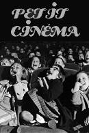 ciclo cinema «Petit Cinéma»