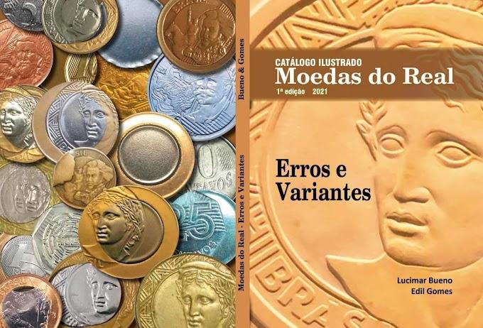 CATÁLOGO ILUSTRADO - MOEDAS DO REAL - Testamos e aprovamos o material lançado por Lucimar Bueno & Edil Gomes
