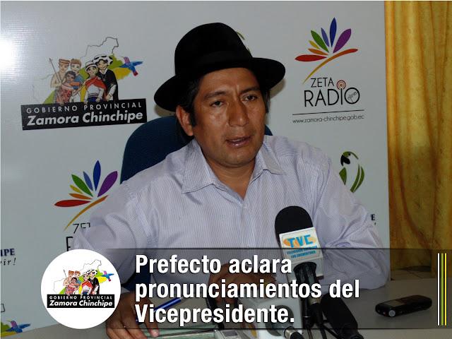 PREFECTO ACLARA PRONUNCIAMIENTOS DEL VICEPRESIDENTE