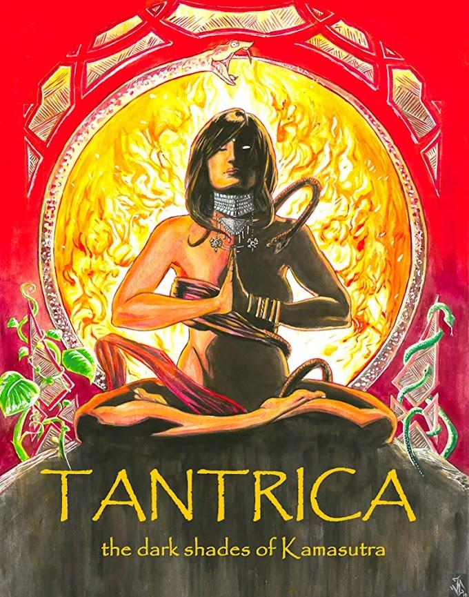 Movie: Tantrica: The Dark Shades of Kamasutra (2018)