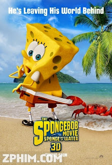 SpongeBob: Người Hùng Lên Cạn - The SpongeBob Movie: Sponge Out of Water (2015) Poster