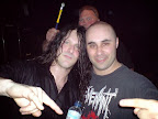With Ross Dolan IMMOLATION and a security guy eager to clear the club once the gig was over :)