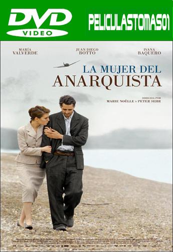 La mujer del anarquista (2008) DVDRip