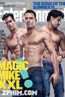 Vũ Điệu Trai Nhảy - Magic Mike XXL (2015) Poster