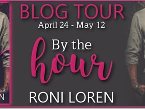 Blog Tour: By the Hour (Pleasure Principle #2) by Roni Loren + Excerpt and GIVEAWAY