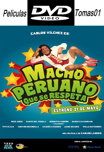 Macho Peruano que se Respeta (2015) DVDRip