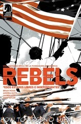 Rebels - These Free and Independent States 003-001