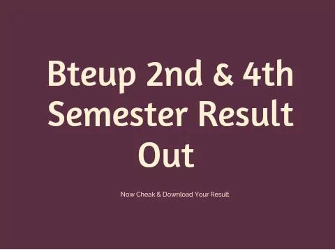 Cheak Bteup 2nd & 4th Semester Result 2021