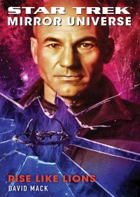 Star Trek: Mirror Universe: Rise Like Lions By David Mack