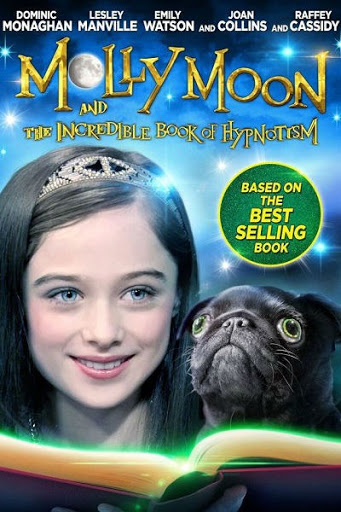 Molly Moon and the Incredible Book of Hypnotism - Molly Và Quyển Sách Thôi Miên