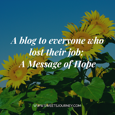 A Blog to everyone who lost their job: A Message of Hope