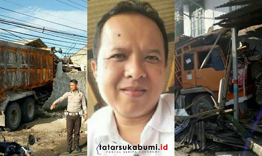 Truk Pasir Kembali Tabrak Bangunan Warga, Pemda Sukabumi Tidak Concern Tangani Lalu Lintas