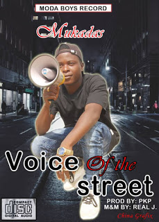 DOWNLOAD Mp3: Mukaddas - Voice Of The Street