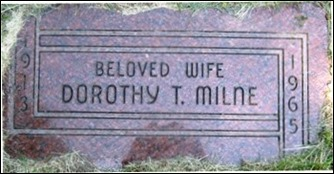 Copy of Milne_Dorothy-Bobs wife-1965 headstone