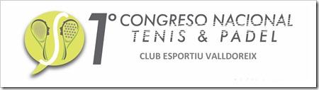 1er Congreso Nacional de Tenis y Pádel. 21 Octubre 2017 en Club Esportiu Valldoreix.