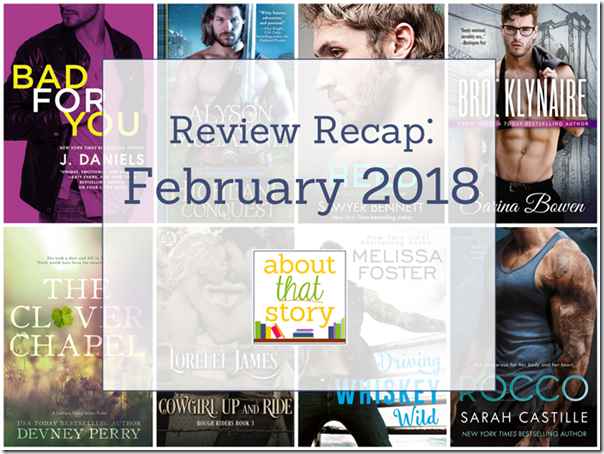 Review Recap: February 2018 | About That Story