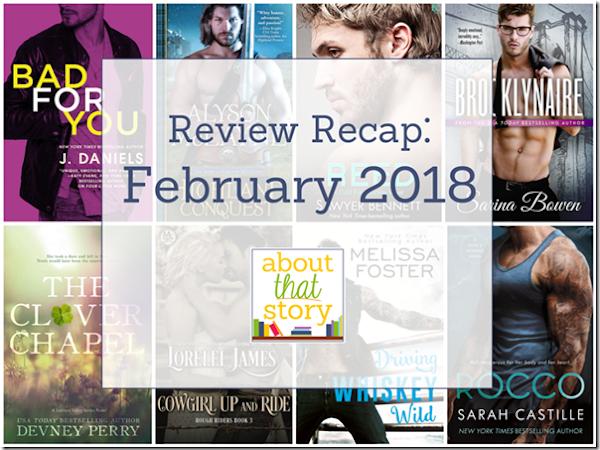 Review Recap: February 2018