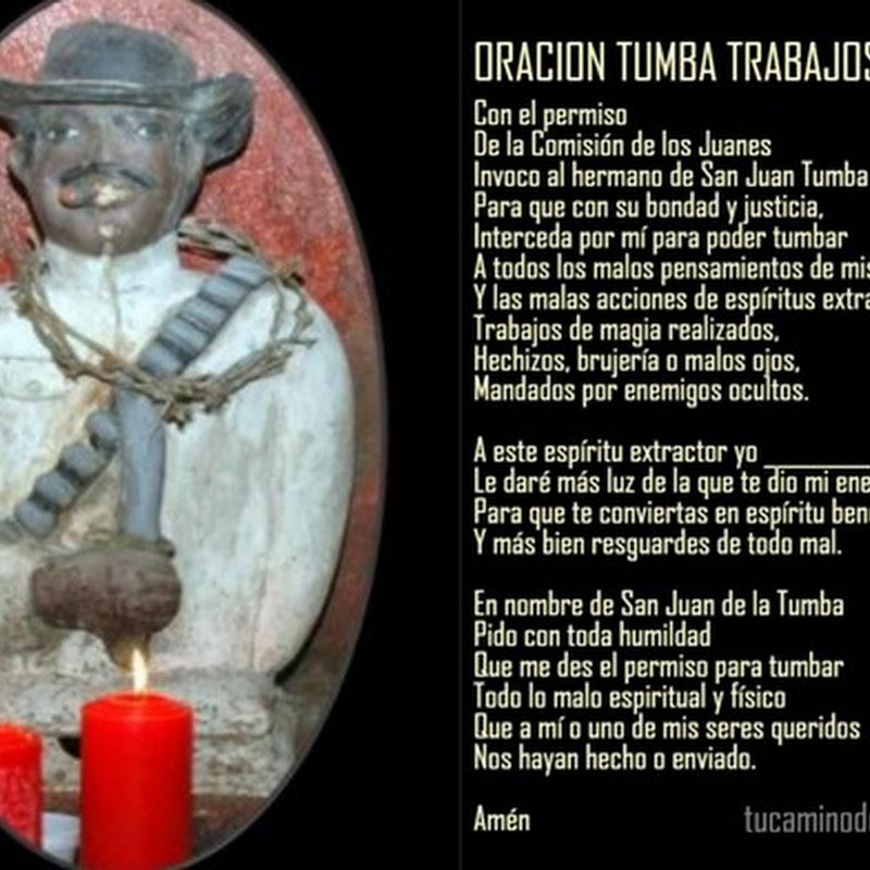 Oración Don Juan Tumba Tumba quitar trabajos de magia