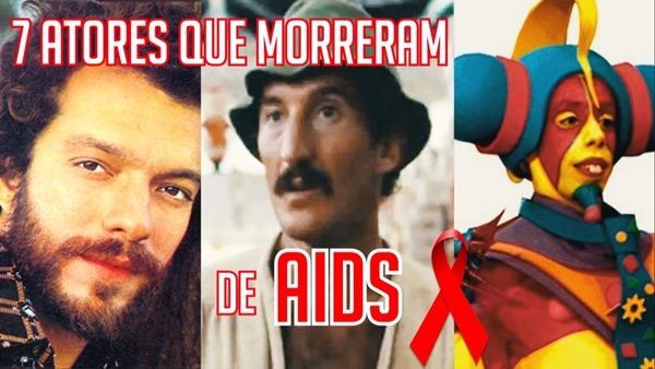7 atores brasileiros que perdemos para a AIDS