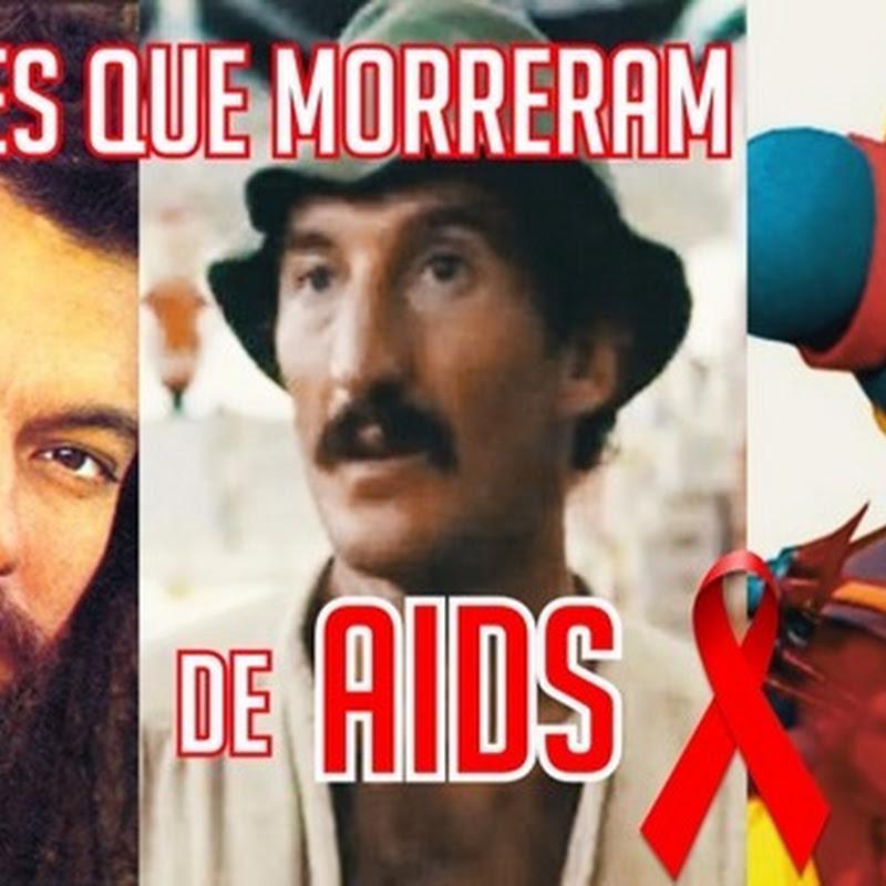 7 atores brasileiros que morreram de AIDS