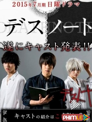 Phim Quyển Sổ Tử Thần 2015 (Live Action) - Death Note (Live Action) (2015)