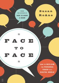 Face to Face By Susan RoAne