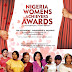 NIGERIA WOMEN'S ACHIEVERS AWARDS 2.0 FLAGGED OFF CAMPAIGN , SET TO TAKE PLACE IN MARCH 2019