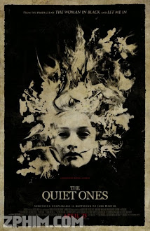 Thầm Lặng - The Quiet Ones (2014) Poster
