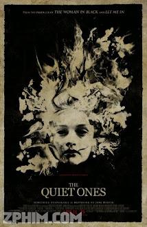 Thầm Lặng - The Quiet Ones (2014) Poster