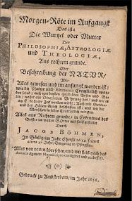Cover of Jakob Bohme's Book Morgen Rote im Aufgangk das ist die Wurtzel oder Mutter der Philosophiae (1656,in German)