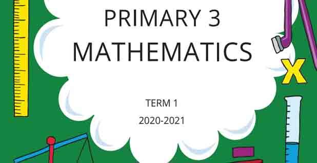 الكتاب المدرسي كاملا في الماث maths للصف الثالث الابتدائي الترم الأول 2021